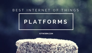 Best Internet of Things (IoT) Platforms