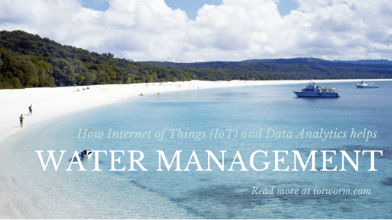 Internet of Things and data analytics in water management
